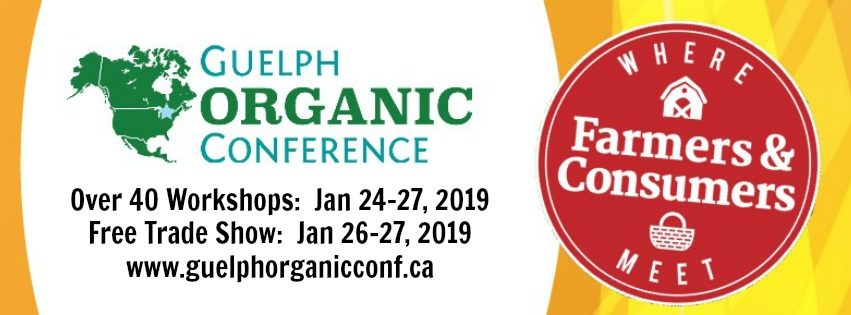 Guelph Organic Conference, January 2019